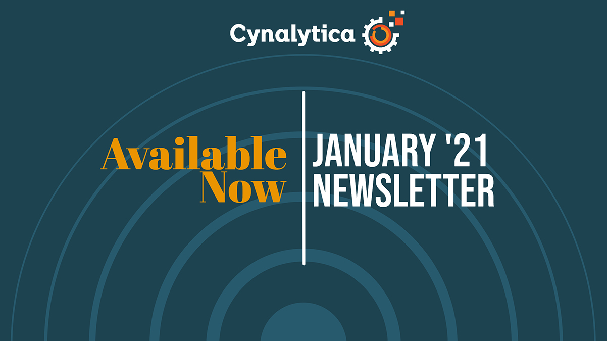 Cynalytica January 2021 Newsletter Available Now
